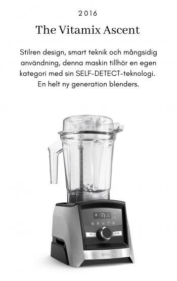 Vitamix Ascent 2016, Stilren design, smart teknik och mångsidig användning, denna maskin tillhör en egen kategori med sin SELF-DETECT-teknologi. En helt ny generation blenders.